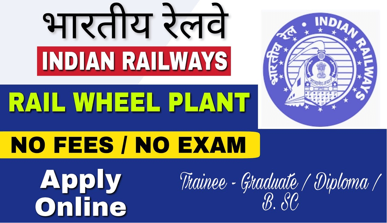 Indian Railway Rail Wheel Plant Recruitment 2020