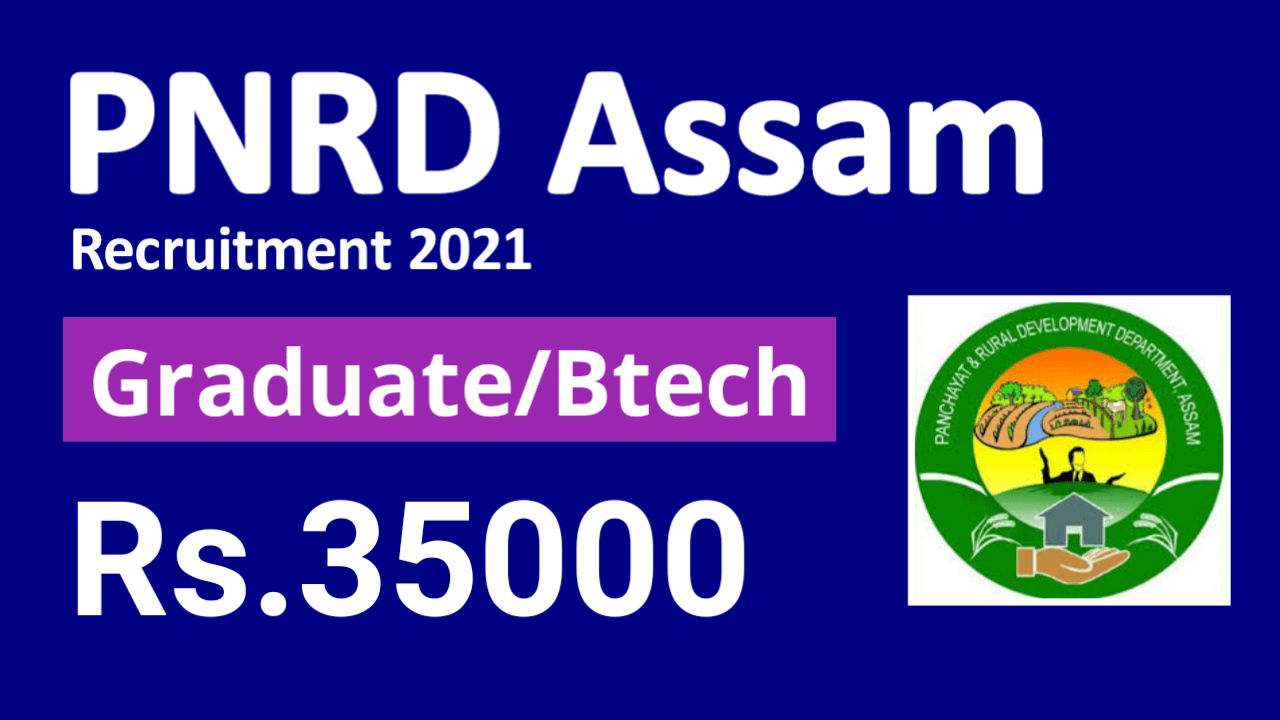 PNRD Assam Recruitment 2021