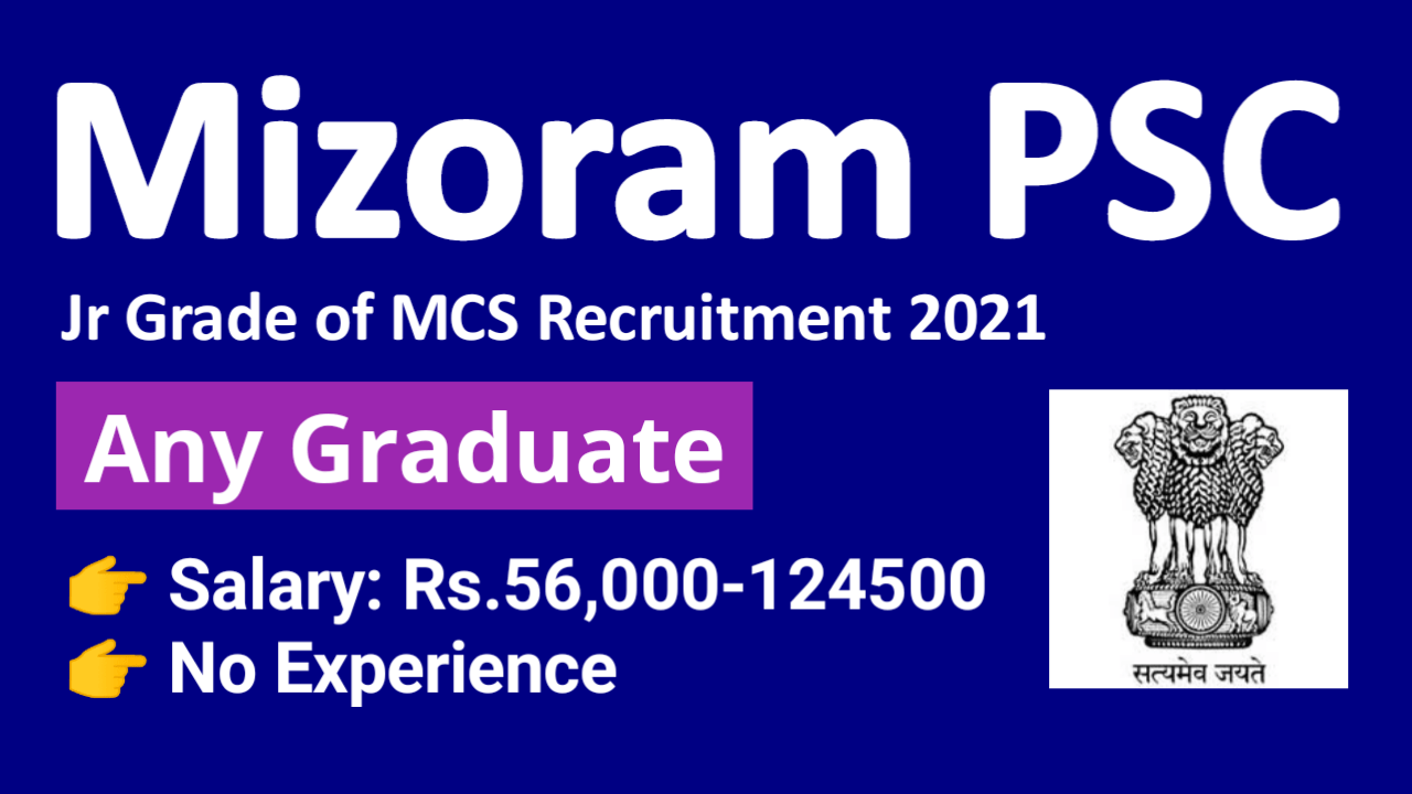 Mizoram PSC Junior Grade Civil Services Recruitment 2021